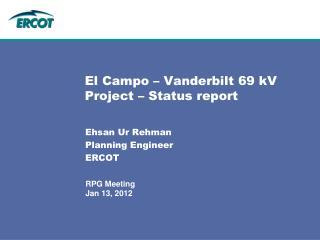 El Campo – Vanderbilt 69 kV Project – Status report