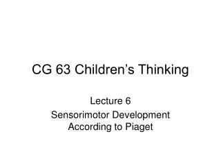 CG 63 Children's Thinking