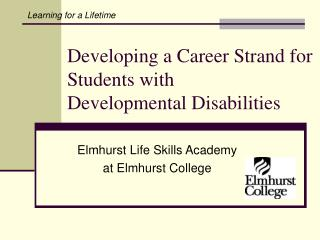 Developing a Career Strand for Students with  Developmental Disabilities