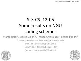 SLS-CS_12-05 Some results on NGU coding schemes