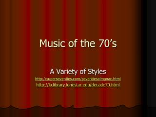 Music of the 70's