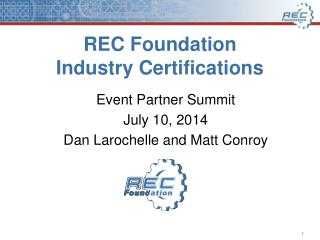REC Foundation  Industry Certifications