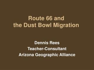 Route 66 and  the Dust Bowl Migration