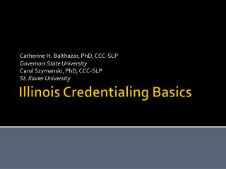 Illinois Credentialing Basics
