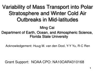 Ming  Cai Department of Earth, Ocean, and Atmospheric Science, Florida State  University