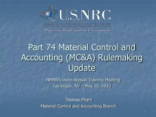 Thomas Pham  Material Control and Accounting Branch