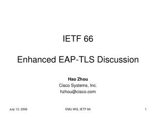 IETF 66 Enhanced EAP-TLS Discussion