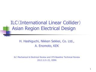 ILC ( International Linear Collider ) Asian Region Electrical Design