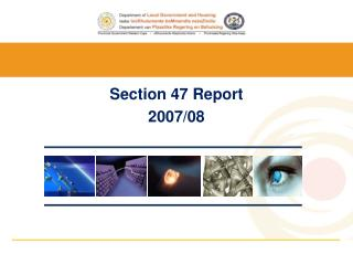 Section 47 Report  2007/08