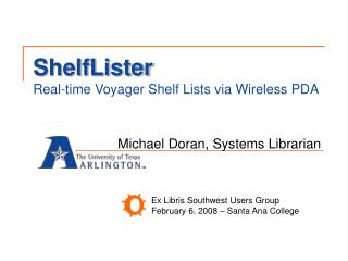 ShelfLister Real-time Voyager Shelf Lists via Wireless PDA