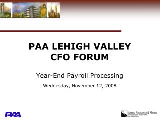 PAA LEHIGH VALLEY  CFO FORUM