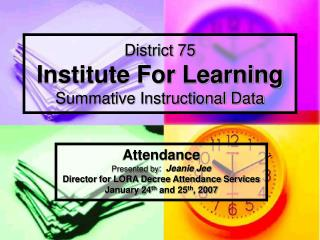 District 75 Institute For Learning Summative Instructional Data