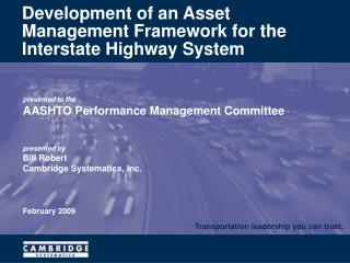 Development of an Asset Management Framework for the Interstate Highway System