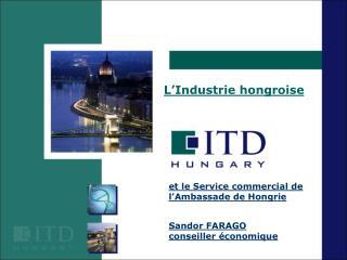 L Industrie hongroise