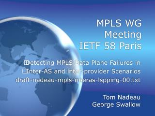 MPLS WG Meeting IETF 58 Paris