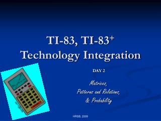 TI-83, TI-83 + Technology Integration