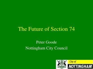 The Future of Section 74