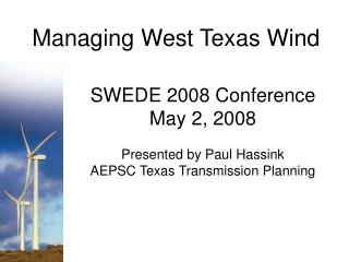 Managing West Texas Wind