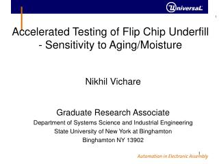Accelerated Testing of Flip Chip Underfill - Sensitivity to Aging/Moisture