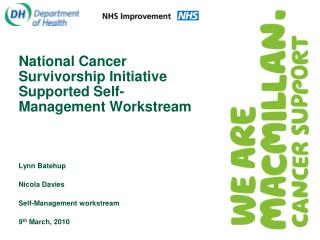 National Cancer Survivorship Initiative Supported Self-Management Workstream