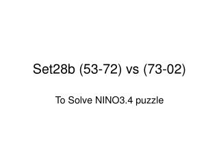 Set28b (53-72) vs (73-02)