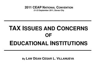 2011 CEAP N ATIONAL  C ONVENTION 21-23 September 2011, Davao City