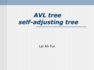 AVL tree self-adjusting tree