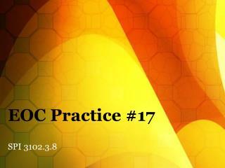 EOC Practice #17