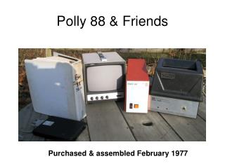 Polly 88 & Friends
