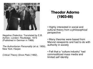 Theodor Adorno  (1903-69)