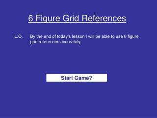 6 Figure Grid References