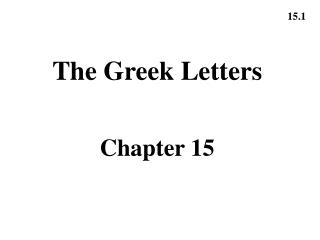 The Greek Letters Chapter 15