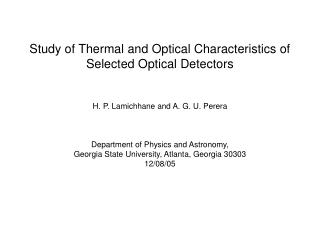 Study of Thermal and Optical Characteristics of Selected Optical Detectors