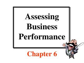 Assessing Business  Performance