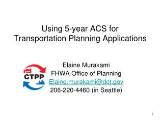 Using 5-year ACS for  Transportation Planning Applications