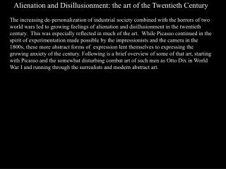 Alienation and Disillusionment: the art of the Twentieth Century