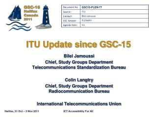 ITU Update since GSC-15
