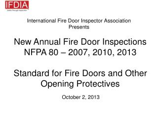 International Fire Door Inspector Association Presents