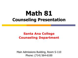 Math 81 Counseling Presentation