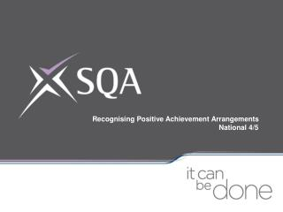Recognising Positive Achievement Arrangements