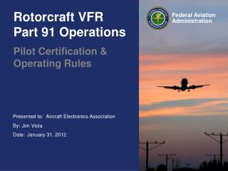 Rotorcraft VFR  Part 91 Operations