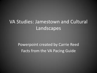 VA Studies: Jamestown and Cultural Landscapes