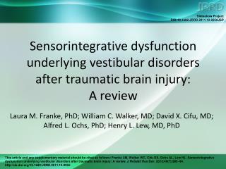 Aim  Current methods of assessing vestibular system: