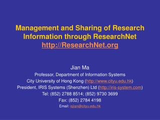 Management and Sharing of Research Information through ResearchNet ResearchNet