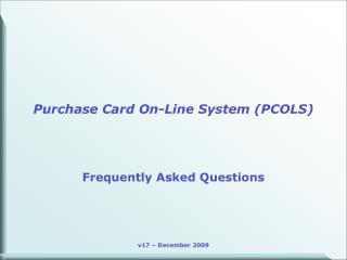 Purchase Card On-Line System PCOLS