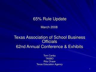 65% Rule Update March 2008