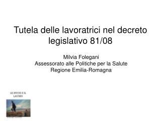Tutela delle lavoratrici nel decreto legislativo 81/08