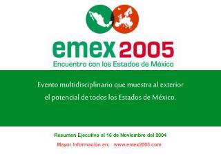 Evento multidisciplinario que muestra al exterior el potencial de todos los Estados de M xico.