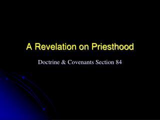 A Revelation on Priesthood