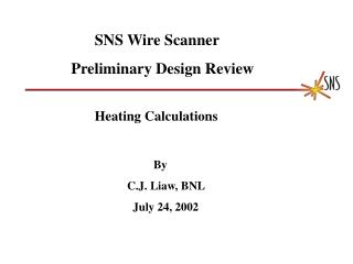 SNS Wire Scanner     Preliminary Design Review